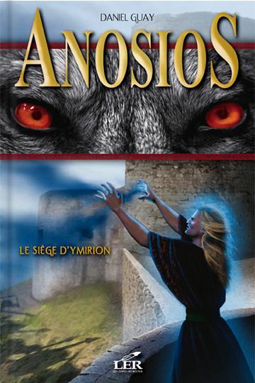 Anosios 2 – Le siège d'Ymirion