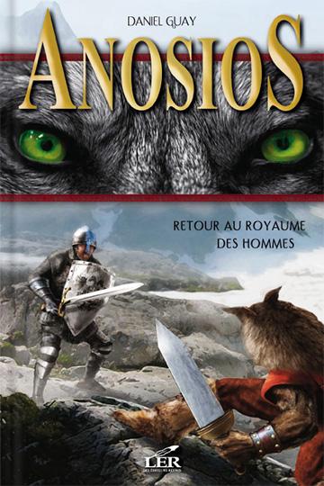 Anosios 1 – Retour au royaume des hommes