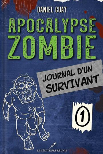 Apocalypse zombie – Tome 1