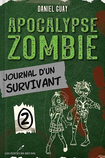Apocalypse zombie – Tome 2