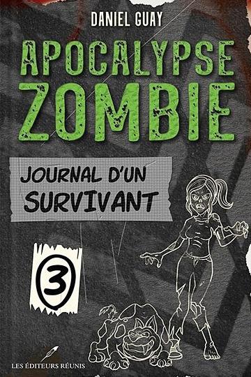 Apocalypse zombie – Tome 3